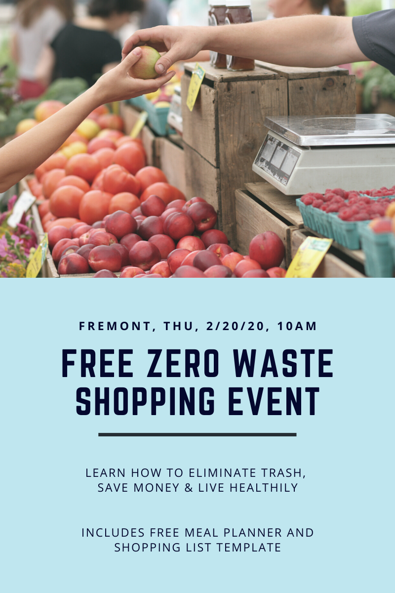 Blog graphic for free zero waste shopping event Fremont